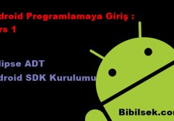 Eclipse ADT ve Android SDK Kurulumu